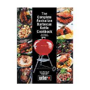 Weber® Complete Australian BBQ Kettle Cookbook