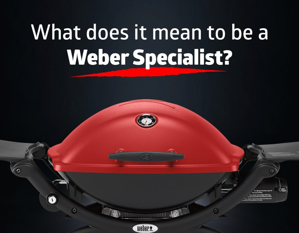 Weber Specialist and What it Means?